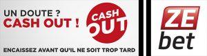 Comment assurer tes paris chez Zebet : le Cash Out
